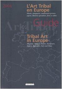 Guide international de l'art tribal : Europe 'édition bilingue français - anglais)