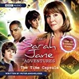 The Time Capsule (Sarah Jane Adventures)by Peter Anghelides
