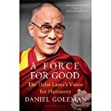 img - for A Force for Good: The Dalai Lamas Vision for Our World book / textbook / text book