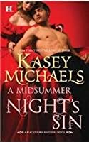 [A Midsummer Night's Sin] [by: Kasey Michaels]