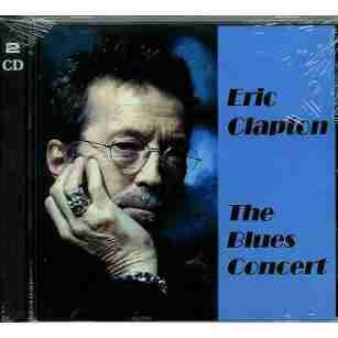 Eric Clapton - The Blues Concert - Zortam Music