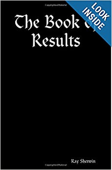 Amazon.com: The Book of Results (9781411625587): Ray Sherwin: Books