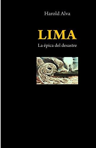 Lima;: la épica del desastre