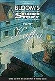 Franz Kafka (Bloom's Major Short Story Writers)