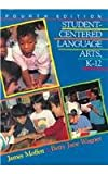 Student-Centered Language Arts, K-12 (0867092920) by James Moffett