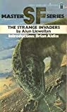 Strange Invaders (0450030032) by Llewellyn, Alun
