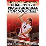 Rapid-fire favorites competitive practice drills for success! /