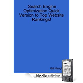 Search Engine Optimization: Quick Version to Top Website Ranking