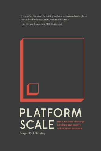 platform-scale-how-an-emerging-business-model-helps-startups-build-large-empires-with-minimum-invest