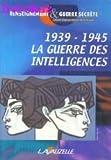 echange, troc Fabienne Mercier-Bernadet, Collectif - 1939-1945 La guerre des intelligences