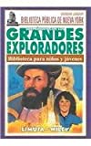 Sorprendete con los grandes exploradores/ Surprise Yourself with the Great Explorers: Biblioteca para ninos y jovenes (Biblioteca Publica De Nueva York) (Spanish Edition)