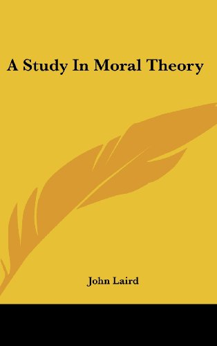 A Study in Moral Theory
