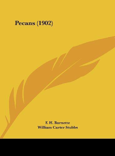 Pecans (1902)