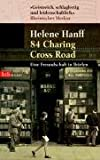 Helene Hanff 84, Charing Cross Road.