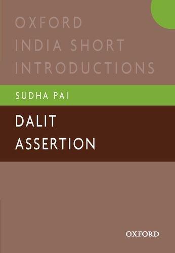 Dalit Assertion: Oxford India Short Introductions (Oxford India Short Introductions Series) PDF