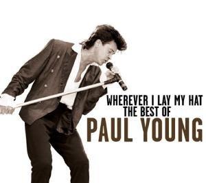 Paul Young - Wherever I Lay Mi Hat - Zortam Music
