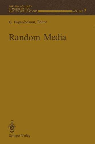 Random Media (The IMA Volumes in Mathematics and its Applications)