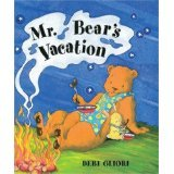 Mr. Bear's Vacation (0439249562) by Debi Gliori
