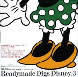 Readymade Digs Disney 3