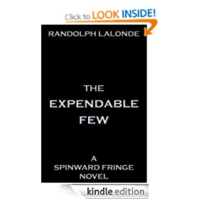 The Expendable Few - A Spinward Fringe Novel