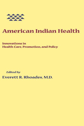 American Indian Health: Innovations in Health Care,...