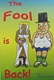 img - for THE FOOL IS BACK , (THE SEQUEL TO A FOOL IN PARADISE) book / textbook / text book