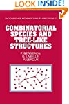 Combinatorial Species and Tree-like S...
