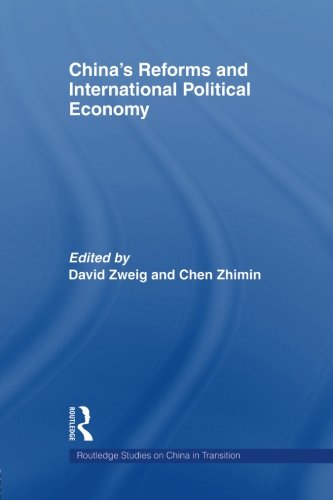 China's Reforms and International Political Economy (Routledge Studies on China in Transition)From Routledge