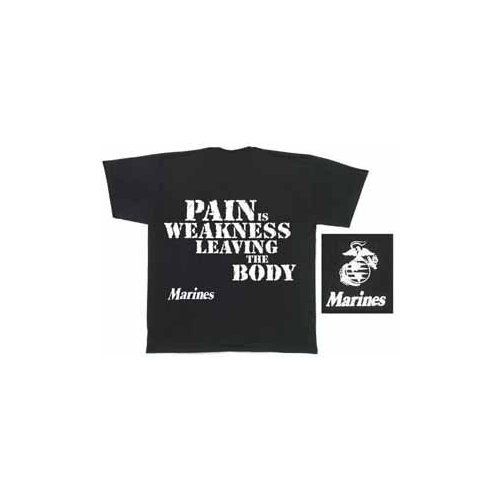 Marines - Pain is Weakness Leaving The Body T-Shirt / USMC Large