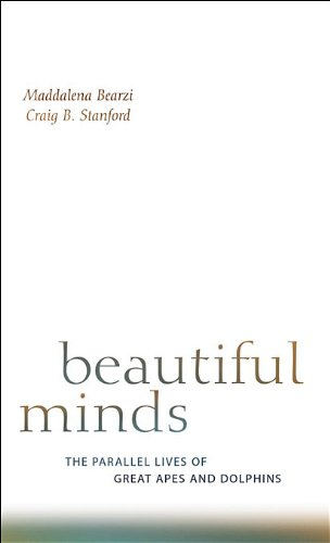 Beautiful Minds: The Parallel Lives of Great Apes and...