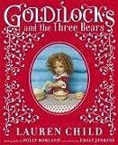 Goldilocks and the Three Bears (0141383305) by Child, Lauren