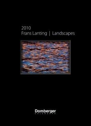 Frans Lanting Landscapes 2010 Calendar