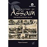 The History of Assam: From Yandabo to Partition, 1826-1947