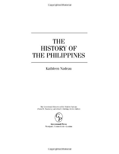 The History of the Philippines (Greenwood Histories of the Modern Nations)