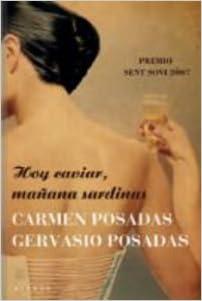 Hoy caviar, manana sardinas (Spanish Edition) (Spanish) Hardcover