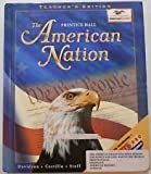 The American Nation, Teacher's Edition (0134349083) by Davidson, James West