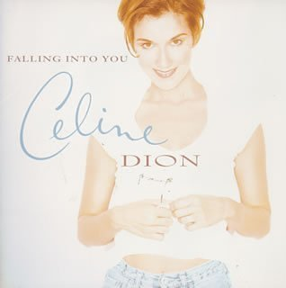 Falling Into You - Céline Dion