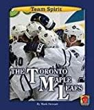 The Toronto Maple Leafs (Team Spirit)