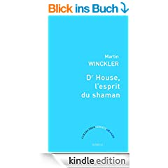 Dr House, l'esprit du Shaman (Libert� grande)