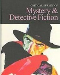 Critical Survey of Mystery and Detective Fiction Topical Essays Resources Indexes Critical Surveys of Literature