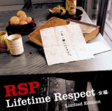 Lifetime Respect-女偏- Limited Edition(DVD付)