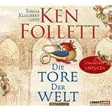 """Die Tore der Welt (ungek�rzt): Roman. als MP3-CDvon """"Ken Follett"""""""