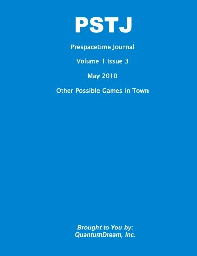Prespacetime Journal Volume   1 Issue 3: Other Possible Games in Town