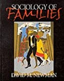 Sociology of Families (076198514X) by Newman, David M.