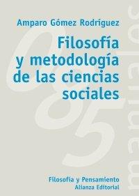 Filosofía y metodología de las ciencias sociales (Libro Univ.- Manuales)
