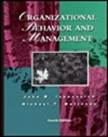 Organizational Behavior and Management by Ivancevich