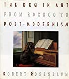 The Dog in Art (0719546427) by Rosenblum, Robert