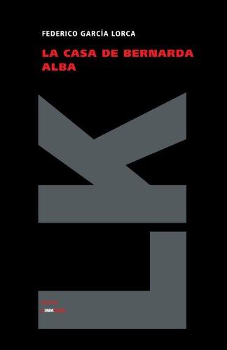 La casa de Bernarda Alba (Teatro) (Spanish Edition)