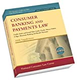 CONSUMER BANKING AND PAYMENTS LAW: Credit, Debit and Stored Value Cards; Checks; Money Orders; E-Sign; Electronic Banking and Benefit Payments (2008 SUPPLEMENT)