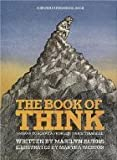 The Book of Think: Or, How to Solve a Problem Twice Your Size (A Brown Paper School Book) (0316117420) by Burns, Marilyn